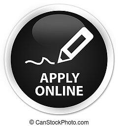 Apply online (edit pen icon) premium black round button