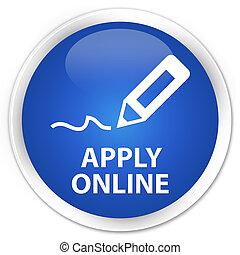 Apply online (edit pen icon) premium blue round button