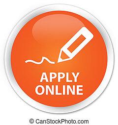 Apply online (edit pen icon) premium orange round button