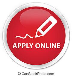 Apply online (edit pen icon) premium red round button
