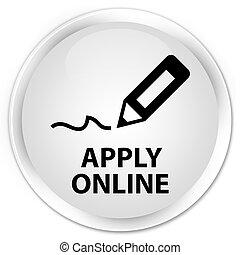 Apply online (edit pen icon) premium white round button