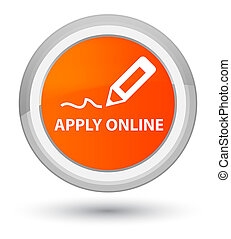 Apply online (edit pen icon) prime orange round button
