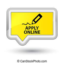 Apply online (edit pen icon) prime yellow banner button