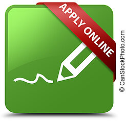 Apply online (edit pen icon) soft green square button red ribbon in corner