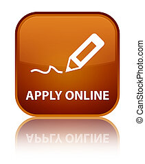 Apply online (edit pen icon) special brown square button