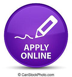 Apply online (edit pen icon) special purple round button