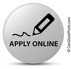 Apply online (edit pen icon) white round button