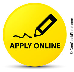 Apply online (edit pen icon) yellow round button