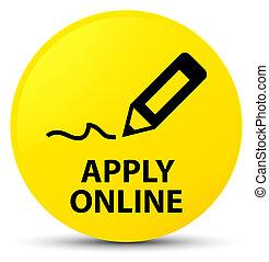 Apply online (edit pen icon) yellow round button