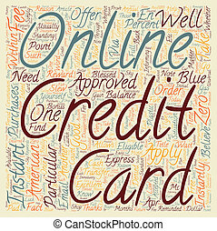 Apply Online For A Credit Card Now And Get One In An Instant text background wordcloud concept