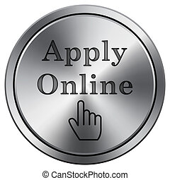 Apply online icon. Round icon imitating metal.