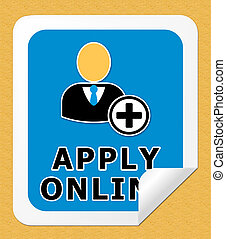 Apply Online Meaning Internet Job 3d Illustration