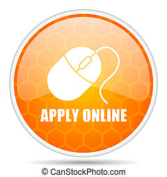 Apply online web icon. Round orange glossy internet button for webdesign.