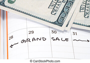 Appointment for grand sale , concept image of a calendar