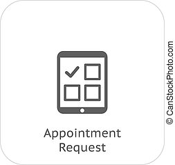 Appointment Request and Medical Services Icon. Flat Design. Isolated.