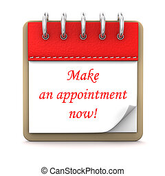 Appointment - 3d illustration with calendar and text Make an...
