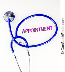 Appointment text inside a blue stethoscope on a white...