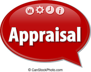 Speech bubble dialog illustration of business term saying Appraisal