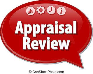 Appraisal Review Business term speech bubble illustration -...