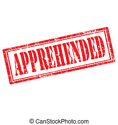 Apprehended-stamp - Grunge rubber stamp with text...