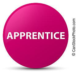 Apprentice pink round button