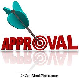 Approval Word Arrow Target Seeking Acceptance Good Reaction...
