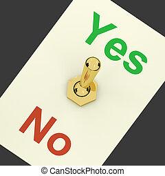 approvazione, esposizione, sostegno, sì, interruttore