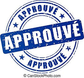 approved blue stamp - french translation for approved blue...