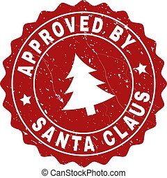 APPROVED BY SANTA CLAUS Scratched Stamp Seal with Fir-Tree