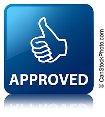 Approved glossy blue reflected square button