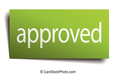 approved green paper sign on white background