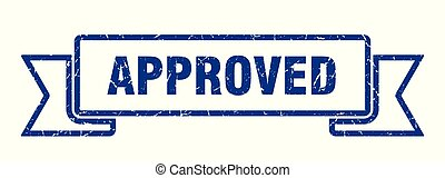 approved grunge ribbon. approved sign. approved banner