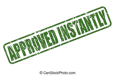 APPROVED INSTANTLY green stamp text