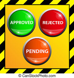 Approved , pending and rejected - Approved , pending and...