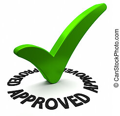 Approved - Circle shaped 3D text surrounding a green check...