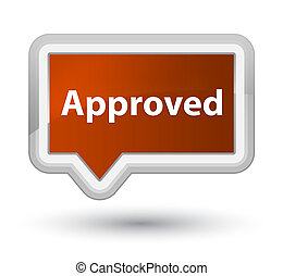 Approved prime brown banner button