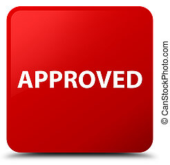 Approved red square button