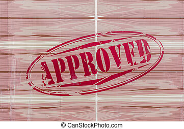 Approved red Stamp on wood background.