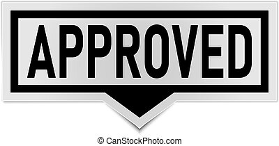 approved sign. approved rounded black sticker. approved speech bubble