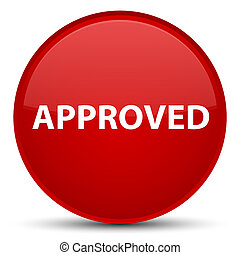 Approved special red round button