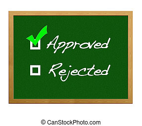 Approved. - Approved, rejected.