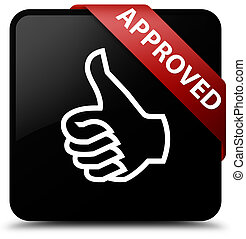 Approved (thumbs up icon) black square button red ribbon in corner