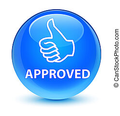 Approved (thumbs up icon) glassy cyan blue round button