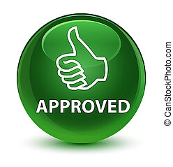Approved (thumbs up icon) glassy soft green round button