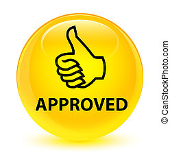 Approved (thumbs up icon) glassy yellow round button