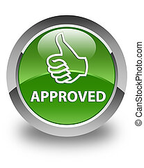 Approved (thumbs up icon) glossy soft green round button