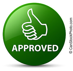Approved (thumbs up icon) green round button