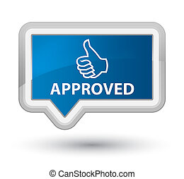 Approved (thumbs up icon) prime blue banner button