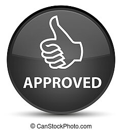 Approved (thumbs up icon) special black round button