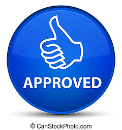 Approved (thumbs up icon) special blue round button